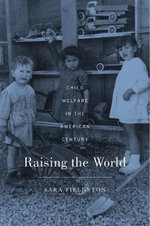 Raising the World - Sara Fieldston