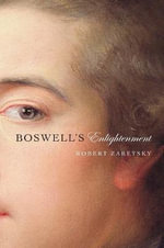 Boswell's Enlightenment - Robert Zaretsky