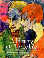 A History of Private Life : Riddles of Identity in Modern Times v. 5