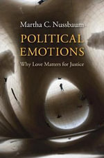 Political Emotions - Martha C. Nussbaum