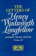 The Letters of Henry Wadsworth Longfellow, 1814-1843