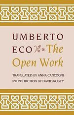 The Open Work - Umberto Eco