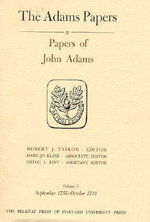 Papers of John Adams : September 1755 - April 1775 v. 1-2 - John Adams