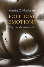 Political Emotions : Why Love Matters for Justice - Martha C. Nussbaum
