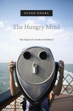 The Hungry Mind - Susan Engel