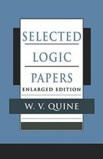 Selected Logic Papers - W. V. Quine