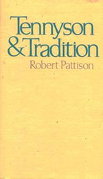 Tennyson and Tradition - Robert Pattison