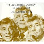 The Unanswered Question : Six Talks at Harvard - Leonard Bernstein