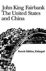 The United States and Canada : American Foreign Policy Library - John King Fairbank