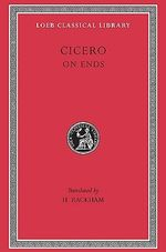 De Finibus : Loeb Classical Library - Marcus Tullius Cicero