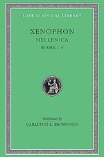 Hellenica : Bks. 1-4 - Xenophon