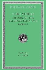 A History of the Peloponnesian War : Bk.1-2 - Thucydides