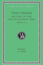 A History of the Peloponnesian War : Bk. 5-6 - Thucydides