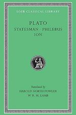 The Statesman : Loeb Classical Library - Plato