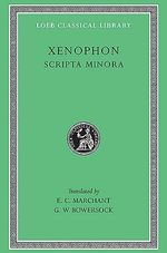 Scripta Minora : Scripta Minora Ser. - Xenophon