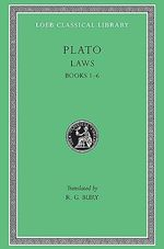 The Laws : Bks. I-VI - Plato