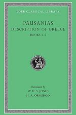 Description of Greece : Bks.III-V v. 2 - Pausanias