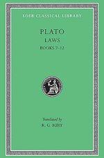 Laws : Bks. VII-XII - Plato