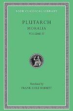 Moralia : v. 3 - Plutarch