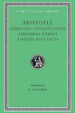 The Athenian Constitution : Loeb Classical Library - Aristotle