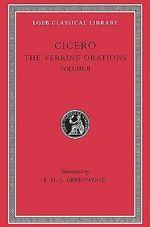 The Verrine Orations : v. 2 - Marcus Tullius Cicero
