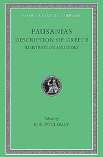 Description of Greece : Maps, Illustrations & Index v. 5 - Pausanias