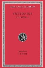 Lives of the Caesars : v. 2 - Suetonius