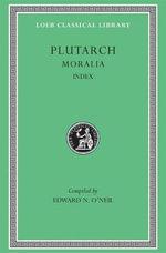 Moralia : Index v. 14 - Plutarch