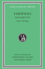 Fragments : Aegeus-Meleager - Euripides