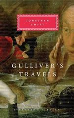 Gulliver's Travels : Everyman's Library Classics & Contemporary Classics - Jonathan Swift