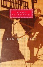 Don Quixote - Miguel de Cervantes Saavedra