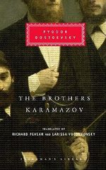 The Brothers Karamazov : Everyman's Library Classics & Contemporary Classics - Fyodor Dostoyevsky