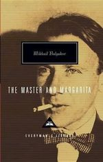 The Master and Margarita - Mikhail Afanasevich Bulgakov