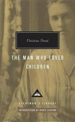 The Man Who Loved Children : Her Luck - Christina Stead