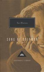 Song of Solomon : Everyman's Library Classics & Contemporary Classics - Toni Morrison