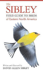 The Sibley Field Guide to Birds of Eastern North America : 52 Productivity Principles for Getting Things Done - David Allen Sibley
