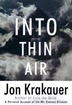 Into Thin Air : A Personal Account of the Mount Everest Disaster - Jon Krakauer