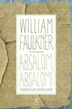 Absalom, Absalom! : The Corrected Text - William Faulkner
