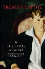 Christmas memory : AND One Christmas - Truman Capote