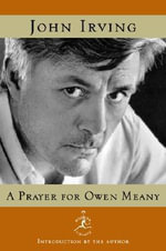 A Prayer for Owen Meany : A Novel - John Irving