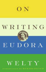 On Writing : Modern Library - Eudora Welty