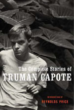 Collected Stories of Truman Capote - Truman Capote