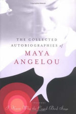 Collected Autobiographies of Maya Angelou - Maya Angelou