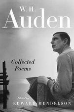 Collected Poems :  Based on the Writings of Thucydides, Xenophon, De... - W H Auden