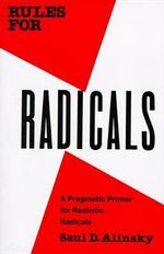Rules for Radicals : Vintage - Saul David Alinsky