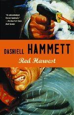 Red Harvest : Vintage Crime/Black Lizard - Dashiell Hammett