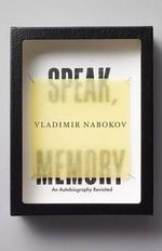 Speak, Memory : An Autobiography Revisited - Vladimir Vladimirovich Nabokov