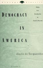 Democracy in America Volume One # : Democracy in America - Alexis de Tocqueville