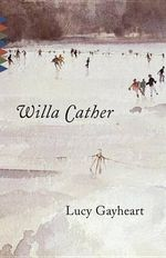 Lucy Gayheart : Reissue - Willa Cather
