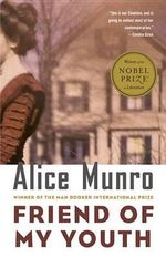 Friend of My Youth : Stories :  Stories - Alice Munro